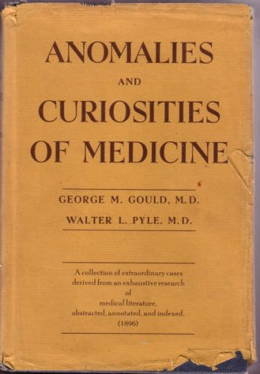 Anomalies and Curiosities of Medicine 1896